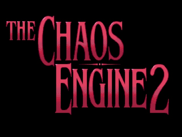 Chaos Engine 2, The (Europe) (Proto)