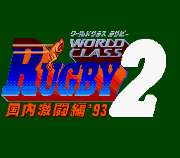 World Class Rugby 2 - Kokunai Gekitou Hen '93 (Japan)