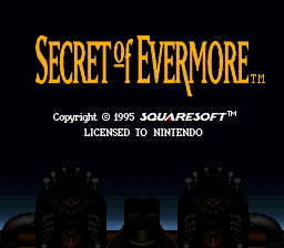 Secret of Evermore (Europe)
