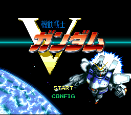 Kidou Senshi V Gundam (Japan) [En by Twilight v1.0] (~Mobile Suit V Gundam)